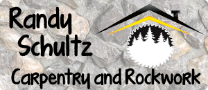 randy schultz carpentry and rockwork projects
